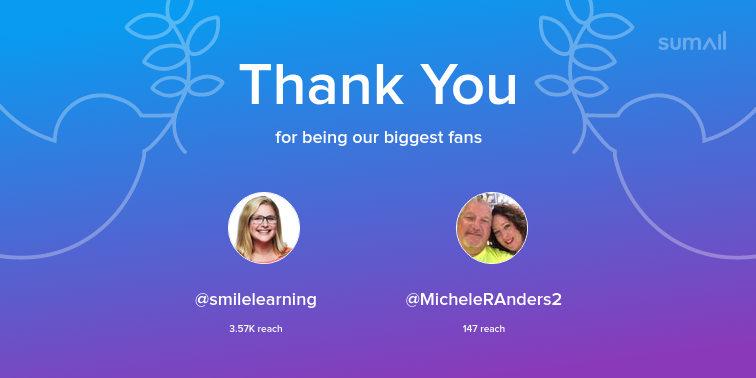 Our biggest fans this week: smilelearning, MicheleRAnders2. Thank you! via sumall.com/thankyou?utm_s…
