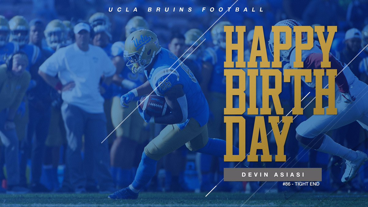 Retweet to wish Devin Asiasi a #HappyBirthday! 🎂  #GoBruins