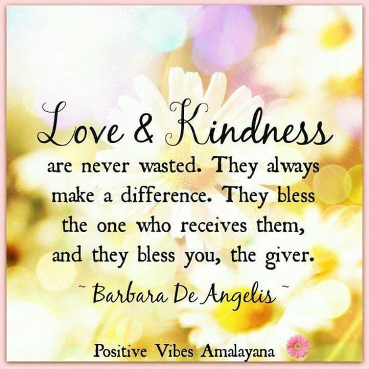 """""""Love & Kindness are never wasted.They always make a difference. They bless both the one who receives them, and they bless you, the giver.""""  BDA  #GoldenHearts #LUTL #JoyTrain #ChooseLove #IAM #StarfishClub #FamilyTrain #ShineOn #RandomActsOfKindness #loveneverfails<br>http://pic.twitter.com/W0GEiX1BgW"""