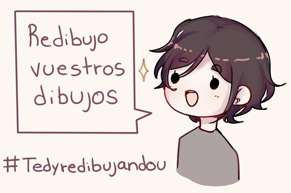 Hace tiempo que tengo altas ganas de redibujar vuestros dibujos ;w;  - Así que solo tienen que publicar su dibujo con el #Tedyredibujandou y ya esta ;v;;; 💦✨ - - nomeignorenplis