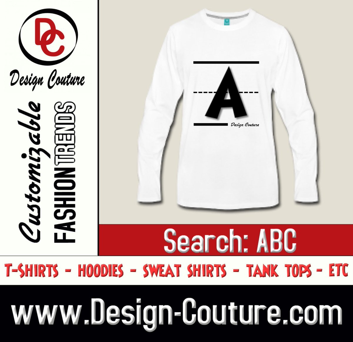 Make a Bold Fashion Statement with Design Couture Customizable Fashion Trends and More.  Design: A Search: ABC https://t.co/NACycnvT1Y Order yours today. New Designs Uploaded Daily! Design Couture is a division of JiGANTiC Entertainment  IG: @jiganticentertainment https://t.co/j22s7EAb0b