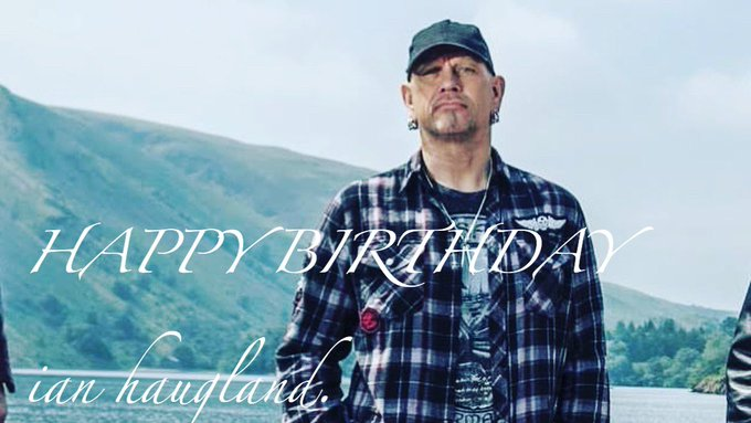 HAPPY BIRTHDAY Ian haugland