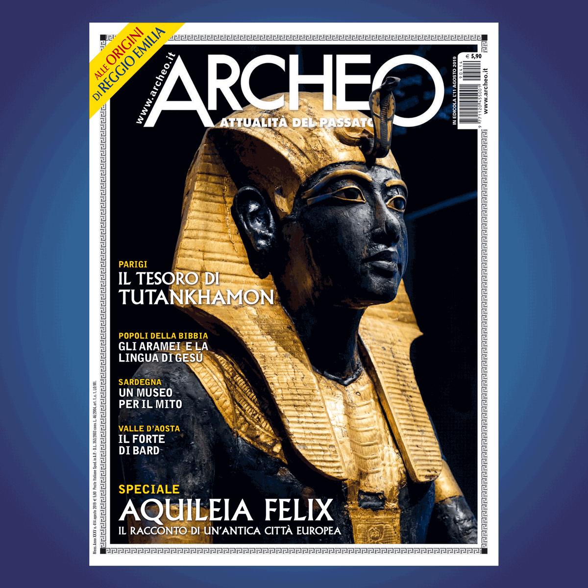 È IN EDICOLA «Archeo» n. 414, Agosto 2019! archeo.it • #archeologia #scavi #archeo #inedicola #agosto #Egitto #Tutankhamon #scultura #museo #Napoli #mostre #Frasassi #Bibbia #Aramei #Colosseo #Costantinopoli #FortediBard #Sorgono #ReggioEmilia #MagnificiRitorni