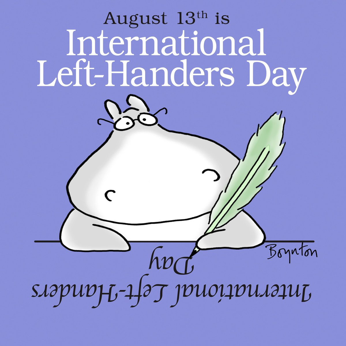 RT @SandyBoynton: Happy International Left-Handers Day! #internationallefthandersday https://t.co/xRdMDVHevi