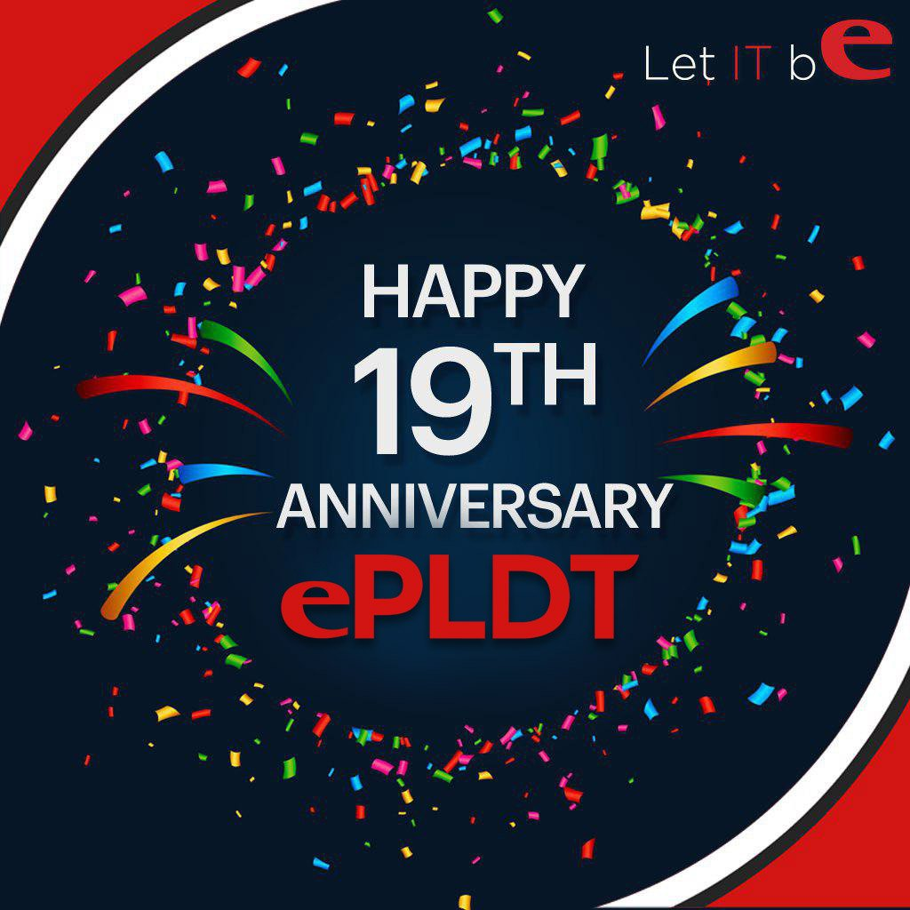 We are very excited and proud to celebrate our 19 years of providing best-in-class digital solutions and enabling business success to customers. To all our employees, customers, stakeholders, and partners – We sincerely thank you for your trust, commitment, and support to ePLDT.