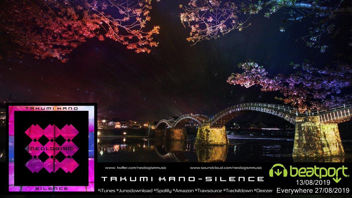"OUT NOW!!! New #single ""Silence"" by Takumi Kano #neologismmusic on #beatport  https://www. beatport.com/release/silenc e/2669317  …  #techno #progressive #Technomusic #Techhouse #release #tech #technosound #electronica #minimal #deeptech #minimaltechno<br>http://pic.twitter.com/GmcWzZ65EN"