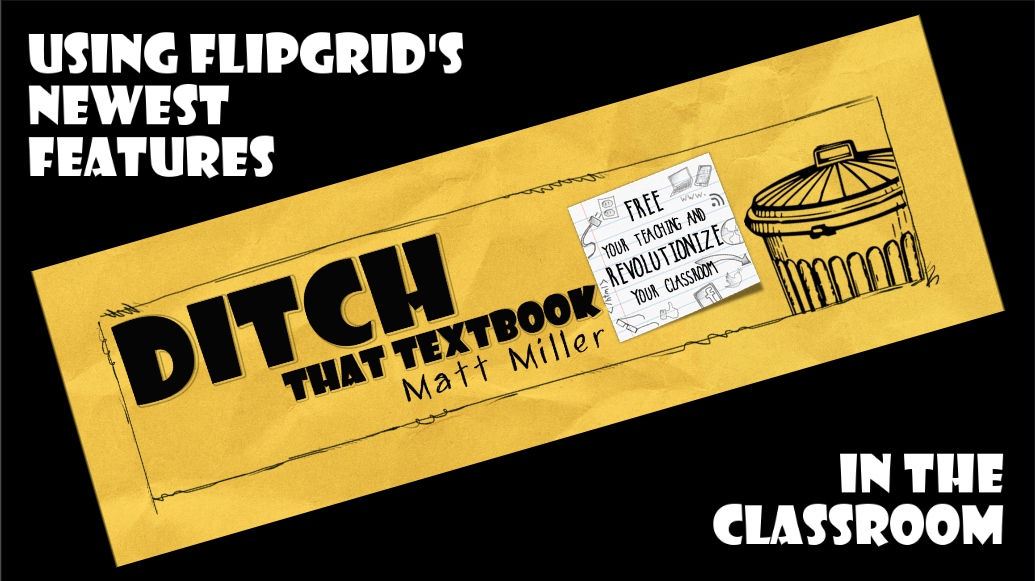10+ ways to use Flipgrid's newest features in the classroom ditchthattextbook.com/2018/08/16/10-… #ditchbook #edtech