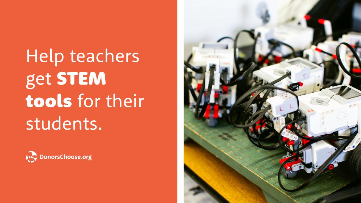 Let's get STEM tools in front of kids and help grow their skills and imaginations!  Your donation today will get a 50% back-to-school boost from the Bill & Melinda Gates Foundation.  https://bit.ly/2H2yBtA