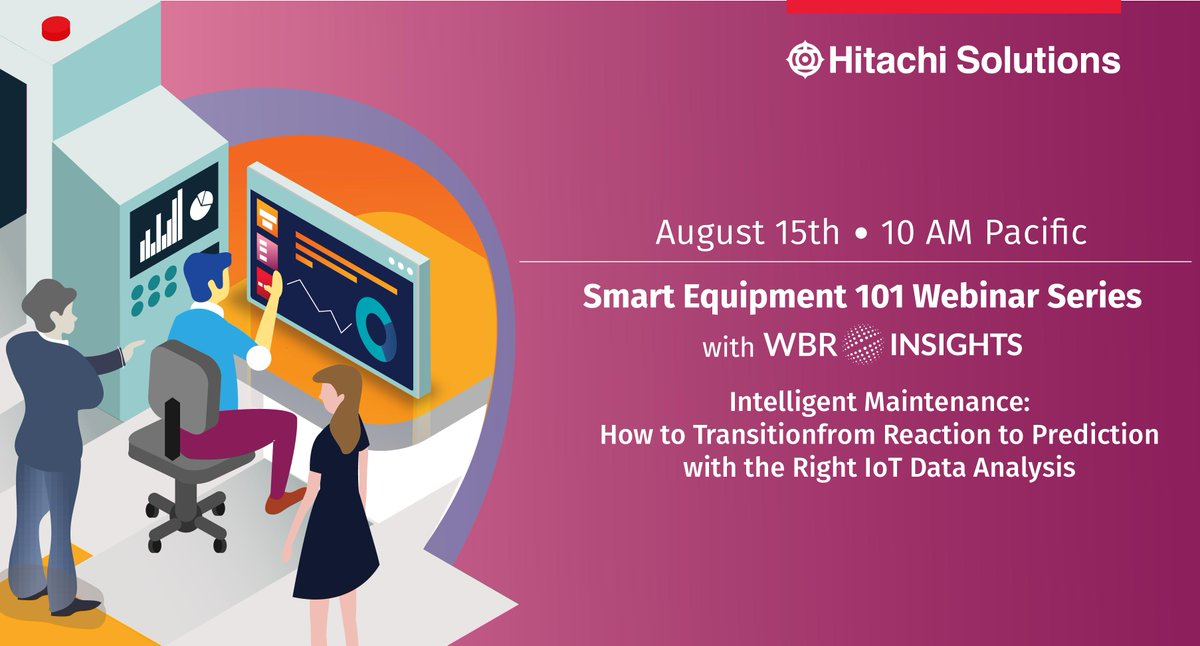 The true value of data is turning it into actionable, predictive insights. Join us and @WBResearch at 10am PST on Thursday, August 15 for our Smart Equipment 101 #Webinar Series and see how to transform your data okt.to/0qXDwu. #HitachiSolutions#FieldService #IoT