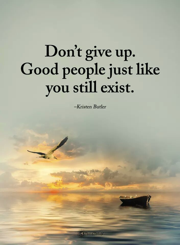 Don't give up. Good people just like you still exist. ~Kristen Butler  #InspireThemRetweetTuesday  #IQRTG #spdc #JoyTRAIN  #SuccessTRAIN  #TuesdayThoughts<br>http://pic.twitter.com/pnQoRJhB8v