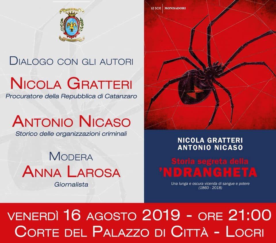 Venerdì 16 Agosto a Locri (RC) presenteremo #Storiasegretadellandrangheta. @AntonioNicaso