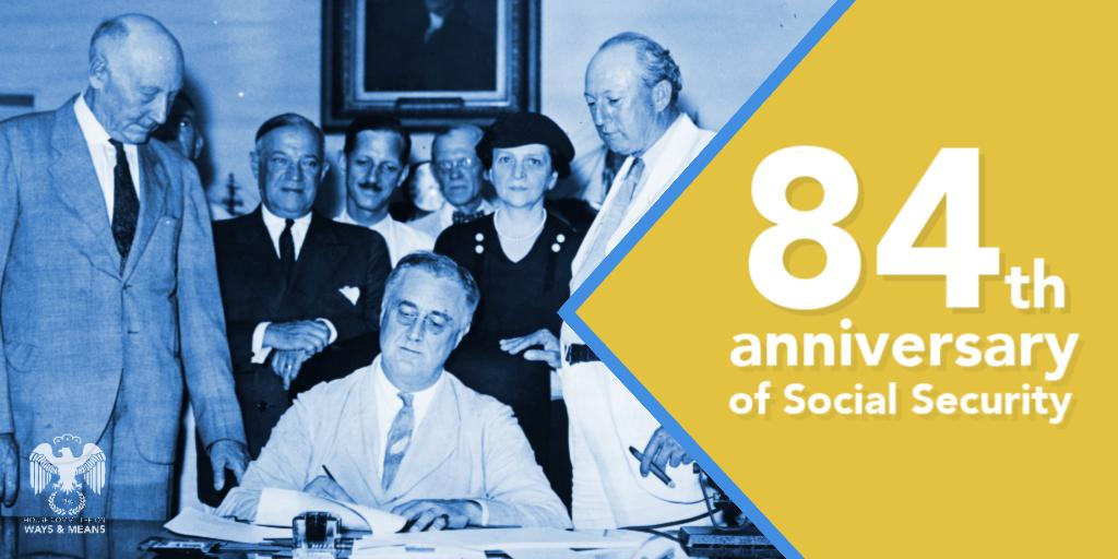 Today marks 84 years of #SocialSecurity – a landmark, lifeline program that tens of millions of Americans count on every year. Ways & Means Dems will continue fighting to strengthen and expand this initiative.