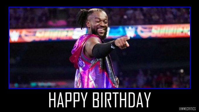 Happy 38th Birthday to current Champion, Kofi Kingston.  How are you finding his title run?