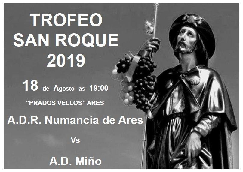 ADR Numancia de Ares. Trofeo San Roque 2019. Domingo 18 de agosto 2019 a las 19:00 horas en Prados Vellos. ADR Numancia de Ares - AD Miño.