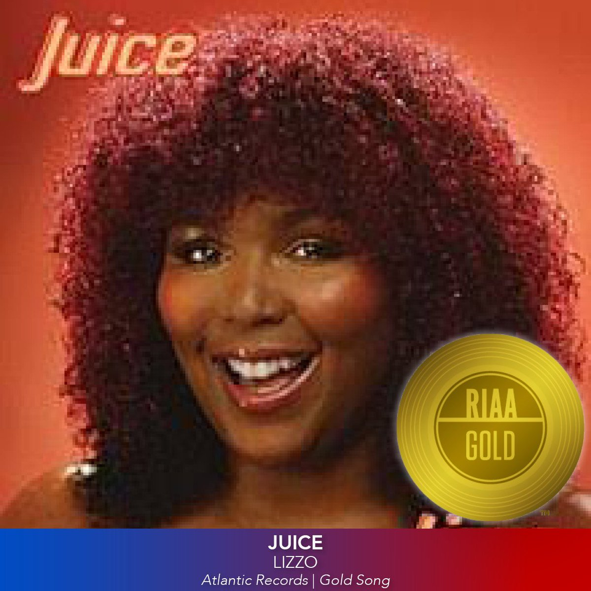 Congratulations to @Lizzo! #TruthHurts is Platinum and #GoodAsHell and #Juice are Gold! @AtlanticRecords 💯