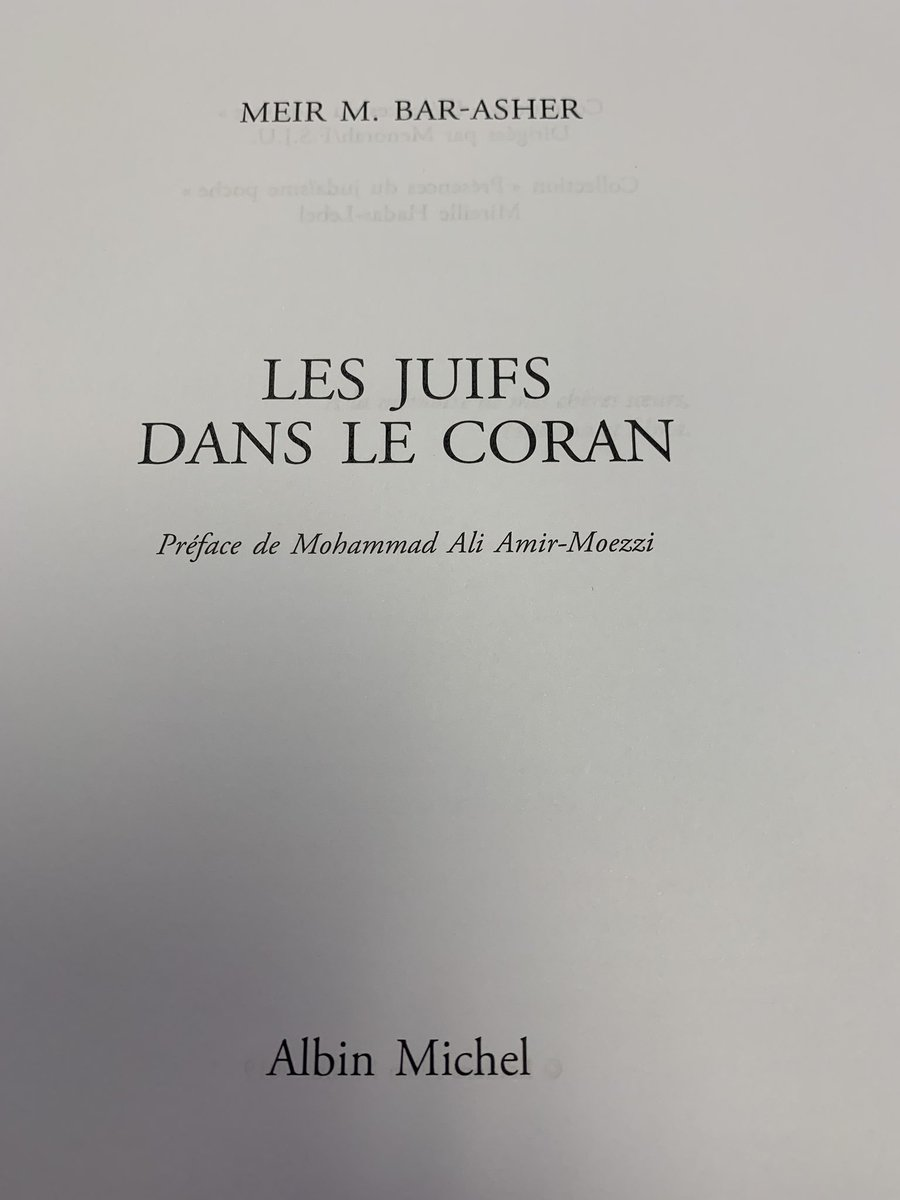 I finished M. Bar-Asher, Les Juifs dans me Coran, a masterfully written & compendious collection of existing scholarship. He does not propose new ideas but presents existing theories and studies on Jews and the Quran well. @AlbinMichel Among his insights are:<br>http://pic.twitter.com/ei4Yeew1XB
