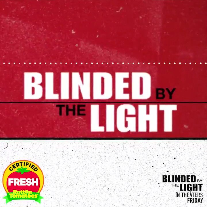 #BlindedByTheLightMovie is Certified Fresh! Don't miss one of the best reviewed movies of summer - in theaters this Friday! Get tickets: Fandango.com/blindedbytheli…