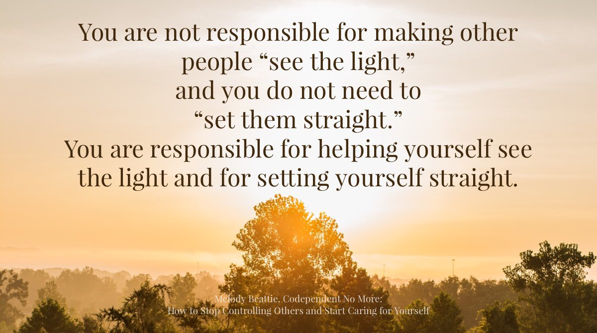 """You are not responsible for making other people """"see the light""""...  #melodybeattie #inspirationalquotes <br>http://pic.twitter.com/iV1SvN3cmB"""