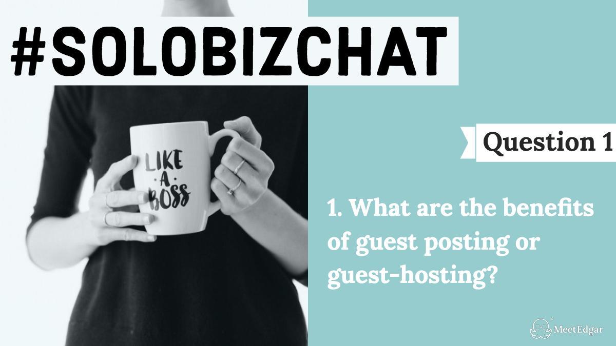 SoloBizChat 8 14 19 Guest Posting & Guest Hosting