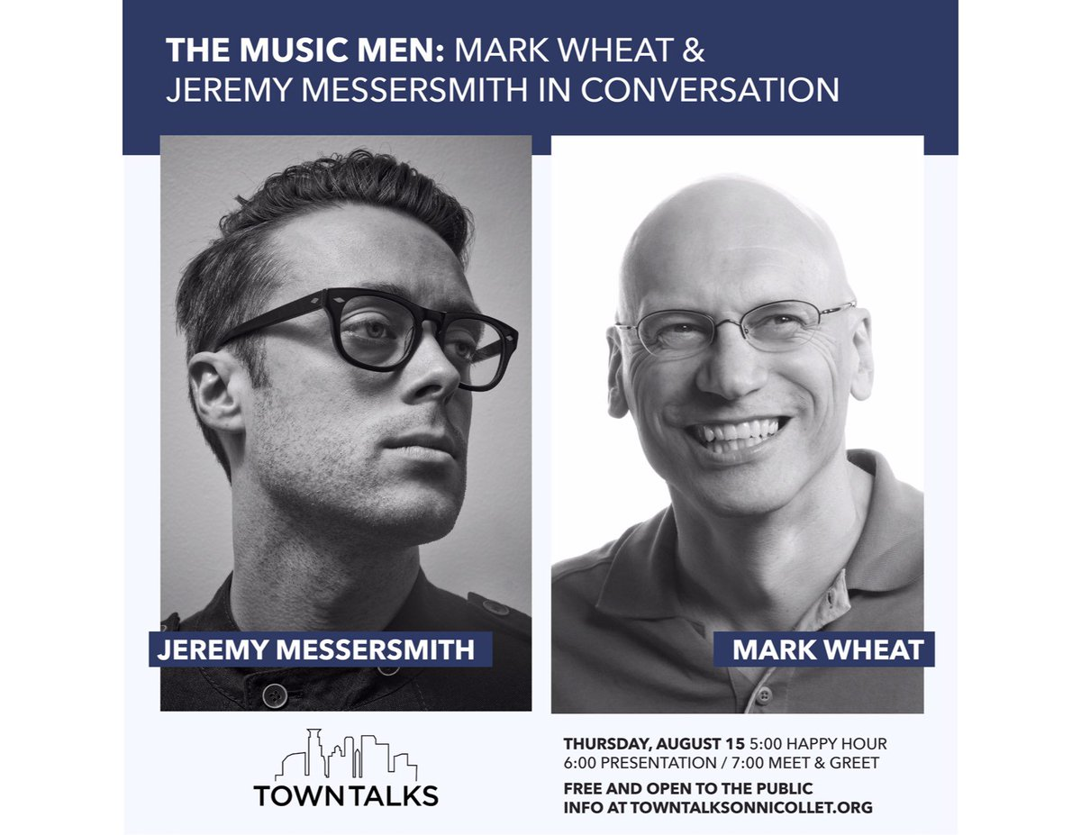 Tomorrow at TownTalks: Conversation & music w/ @jmessersmith & Mark Wheat from @TheCurrent. From Jeremy: Mark & I are gonna have a proper chat about some heavy stuff: music, art, masculinity, faith. 5pm happy hour/6pm program/7pm meet&greet. Free! tinyurl.com/y44r3tnv