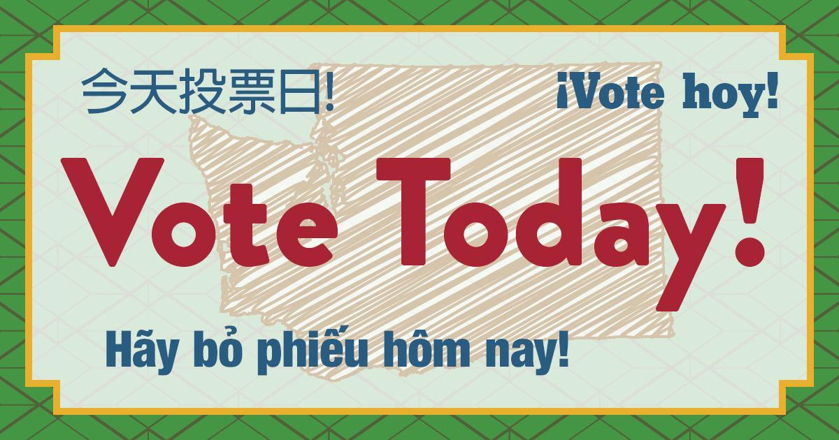 您的選票須在8月6日前蓋上郵戳!請務必盡早寄出,或者透過造訪votewa.gov,查找您住所附近的選票箱。
