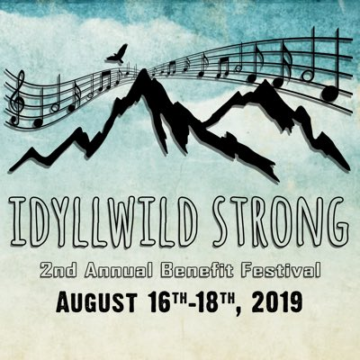 The #Idyllwild Strong Benefit Festival starts this Friday ... Be there!