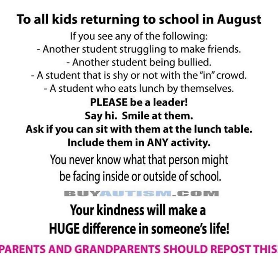 As we get ready to begin a new school year, consider reaching out and being a friend.