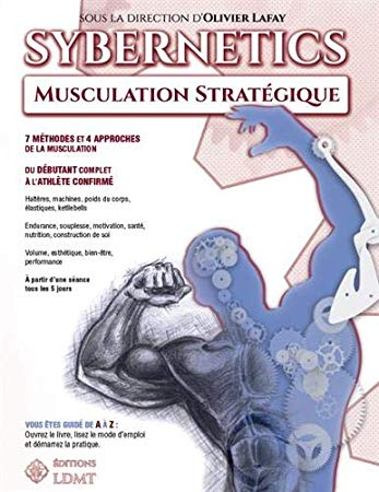 Telecharger Sybernetics Musculation Strategique Pdf Epub