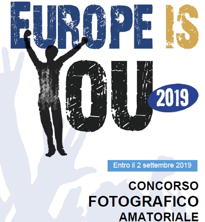 "Concorso fotografico amatoriale ""EUROPE IS YOU �..."