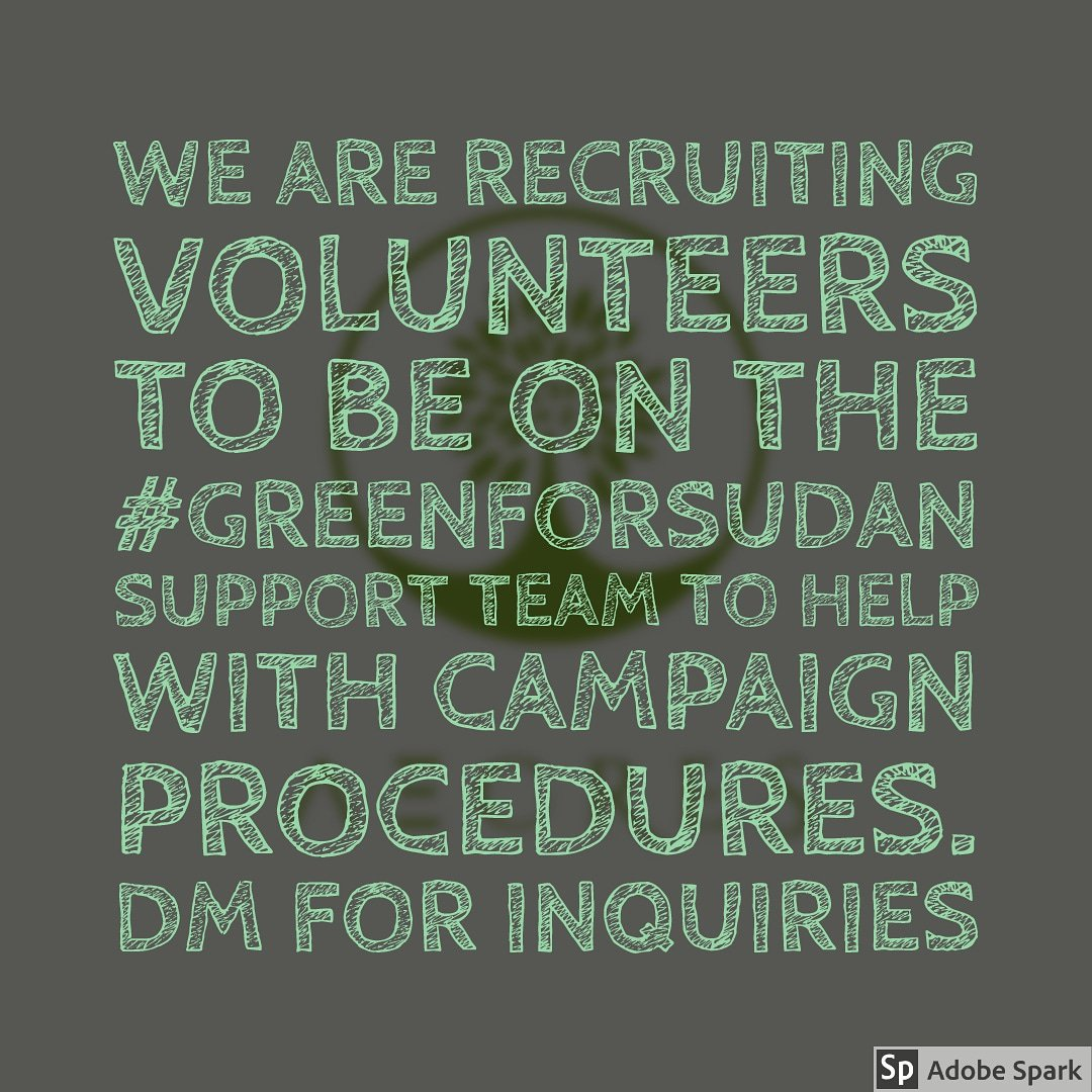 We're accepting volunteers Dm me and I'll show you how can help #GreenforSudan @AECRES_249<br>http://pic.twitter.com/KayDR3GLDU