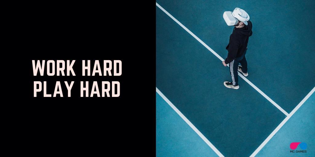 download work hard play hard
