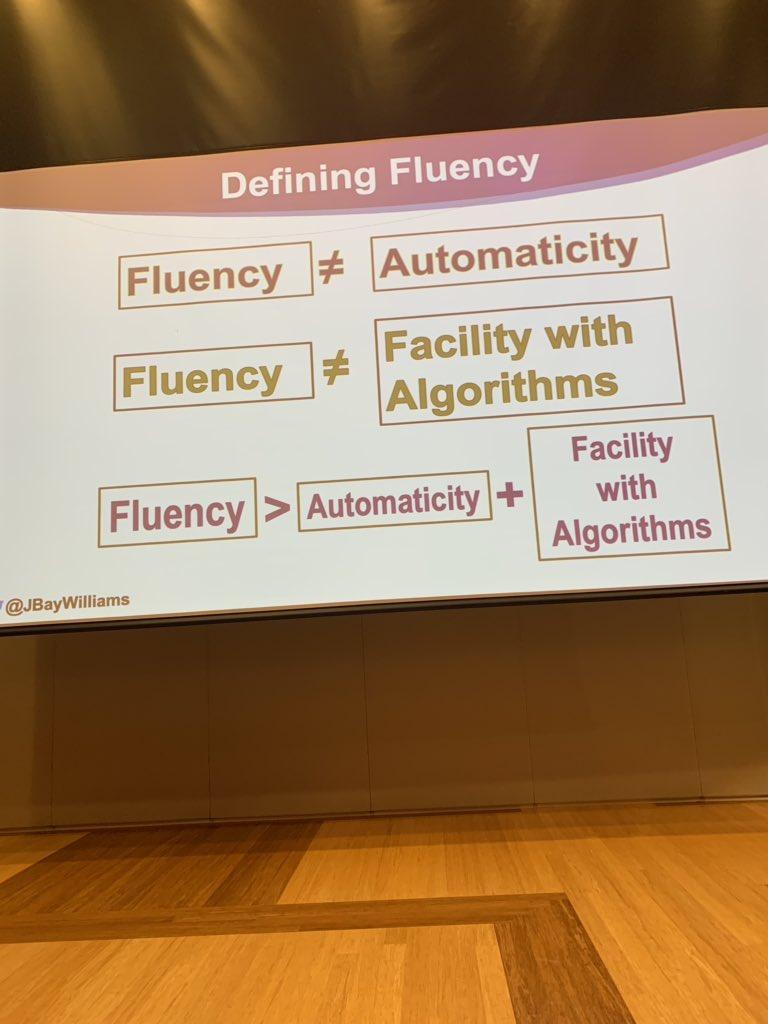 What is fluency? #2019MathSummit @jbaywilliams