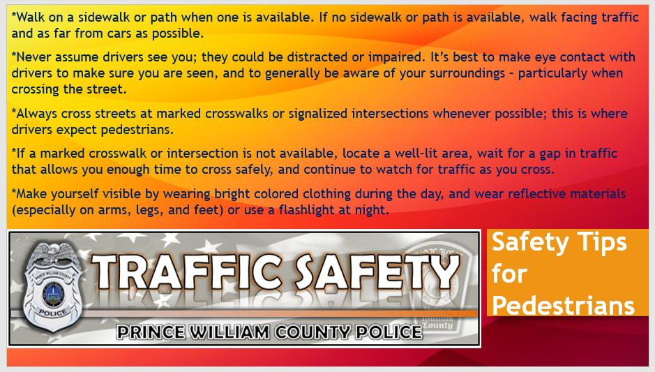 Prince William County Police On Twitter Safety Tips For Pedestrians Every Day Millions Of People Use Various Forms Of Transportation To Get Around And At Some Point Everyone Is A Pedestrian While