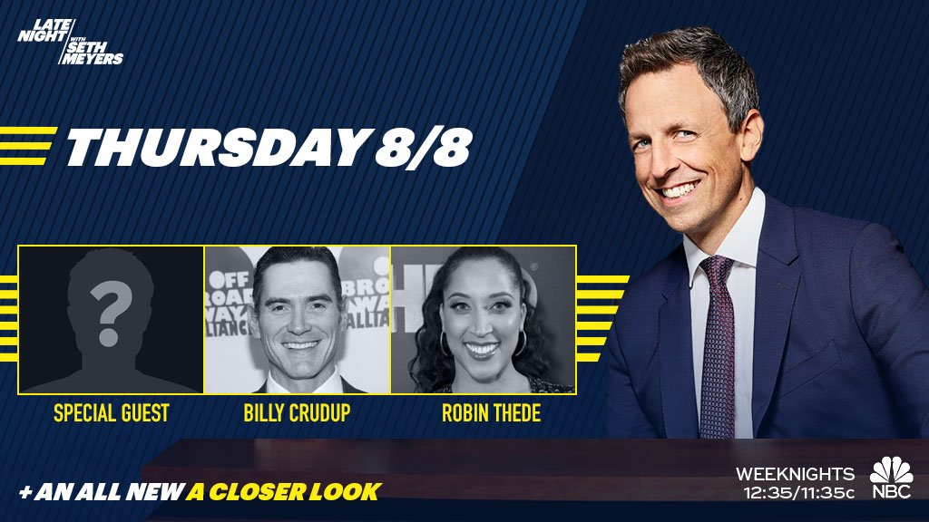TONIGHT: Seth welcomes a special guest, plus Billy Crudup and @robinthede!
