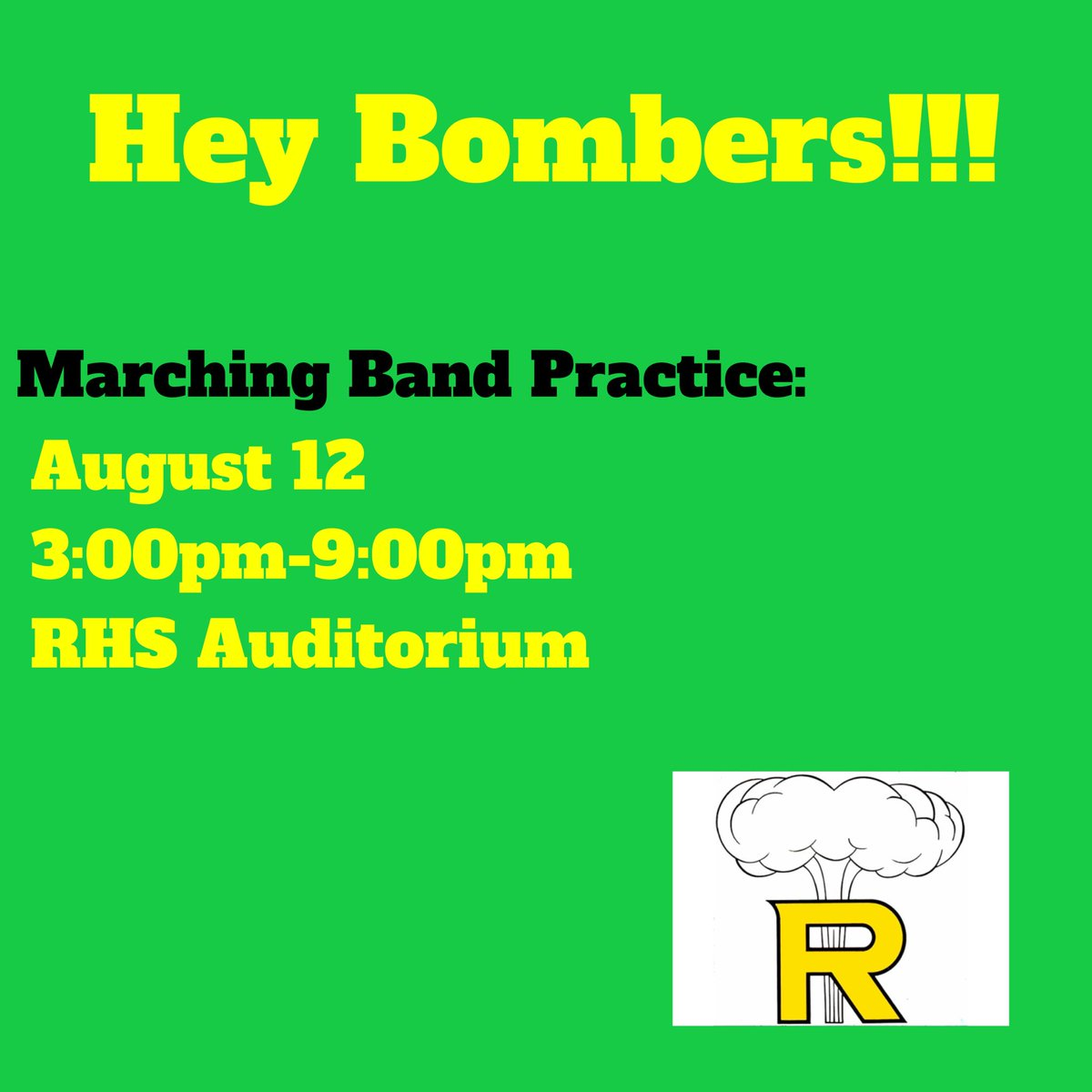 Marching Band Practice!!💛💚 August 12th 3pm-9pm Rhs Auditorium https://t.co/lNaD5i3QmX