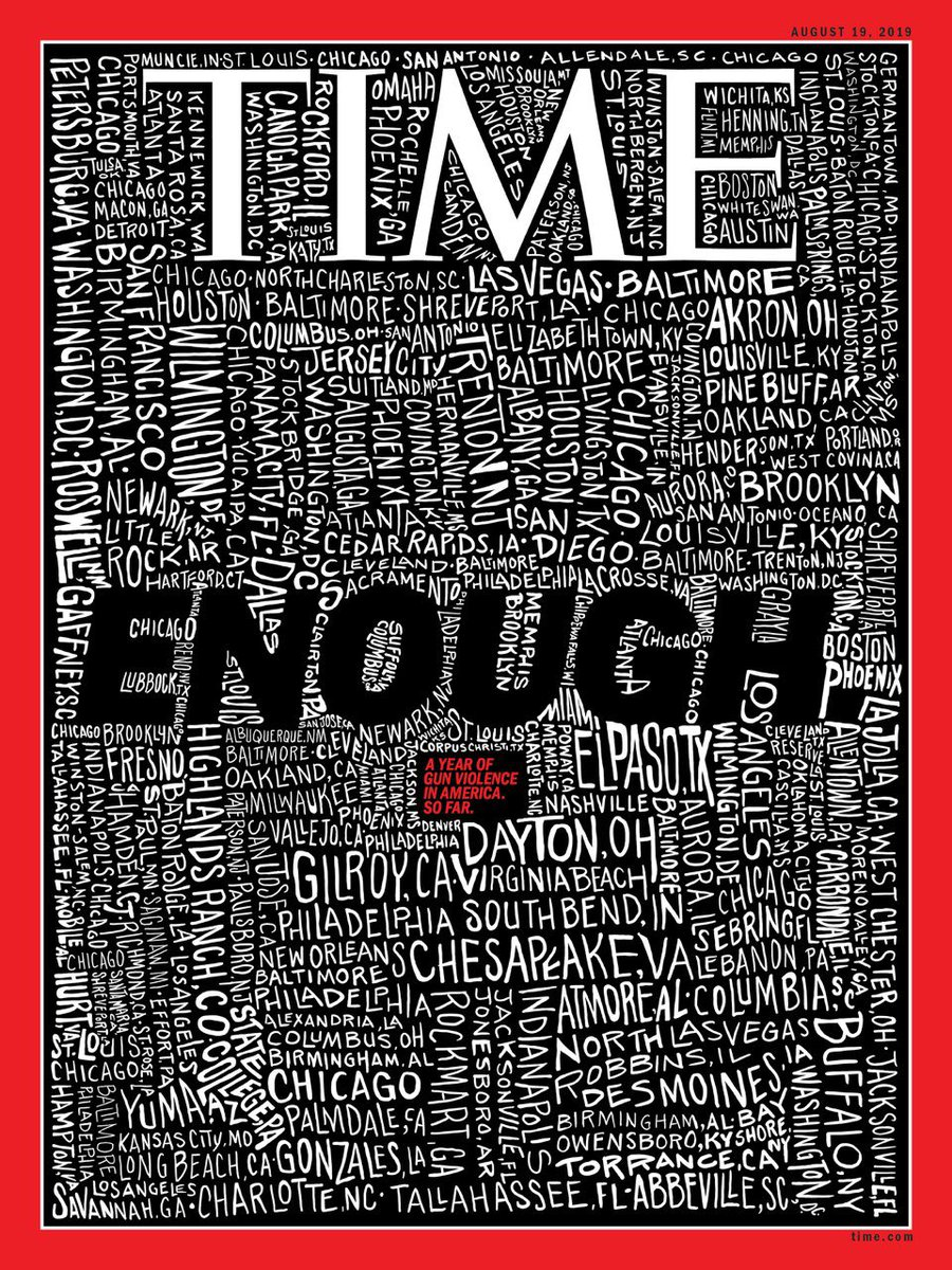 With more than 250 mass shootings in 2019 alone, this week's @TIME cover—the seventh on mass gun violence in my less than two years as editor—is a measure of how obscenely normalized domestic terror has become. When is enough really going to be enough? https://time.com/5646854/time-cover-enough-shootings/ …