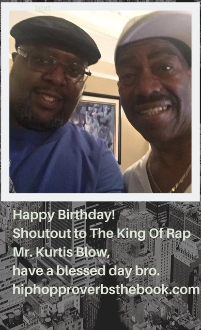 Happy Birthday! Shoutout to The King Of Rap Mr. Kurtis Blow, have a blessed day bro.