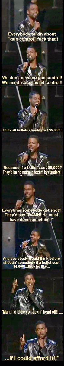 Man, Chris Rock makes more & more sense. In 1999, it was crazy talk, but maybe we could throw this against the wall...