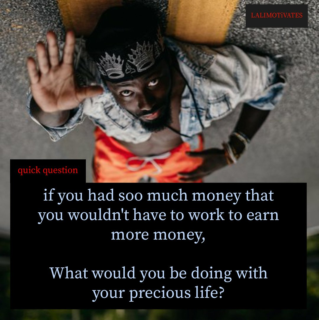 pls close the gap between where ur passion is and where u receive ur paycheck. In that way, u wouldn't have to work a day in ur life.  Have a great weekend, #rt this _  credit: @sonofghana _ #lalimotivates #hustlers  #passion #question #love #share #saturdaythoughts #think #week <br>http://pic.twitter.com/MF22cyQS0y