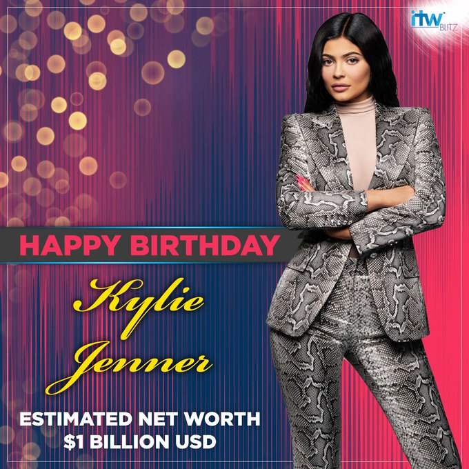 Happy Birthday to the world\s most youngest billionaire, Kylie Jenner.