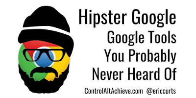 Hipster Google - Google Tools You Probably Never Heard Of controlaltachieve.com/2017/03/hipste… #edtech
