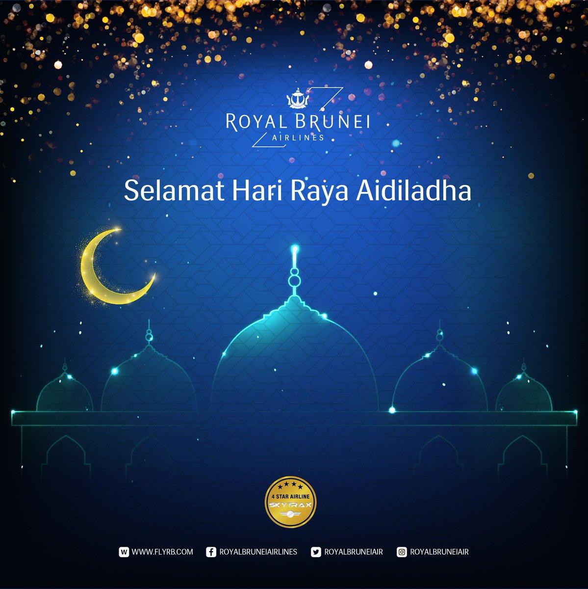 Royalbruneiairlines On Twitter To All Our Muslim Guests Around The World Royal Brunei Airlines Wishes You Selamat Hari Raya Aidiladha Royalbrunei Hariraya Aidiladha Https T Co Fgeldqefzs