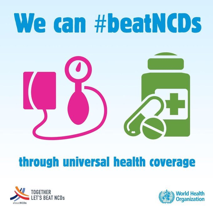 We can #BeatNCDs through Universal Health Coverage. It`s time for #HealthForAll!