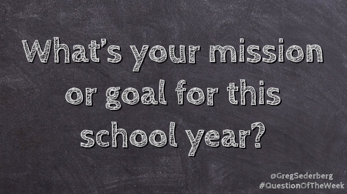 What are you wanting to accomplish this school year? #QuestionOfTheWeek #edchat