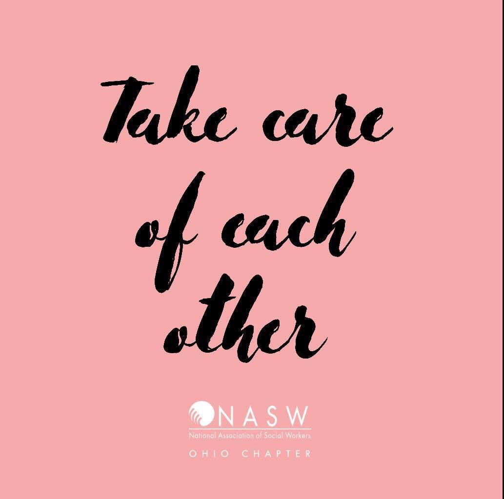Love this! Thanks for this @NASWOhioChapter @nasw #TakeCareOfEachOther