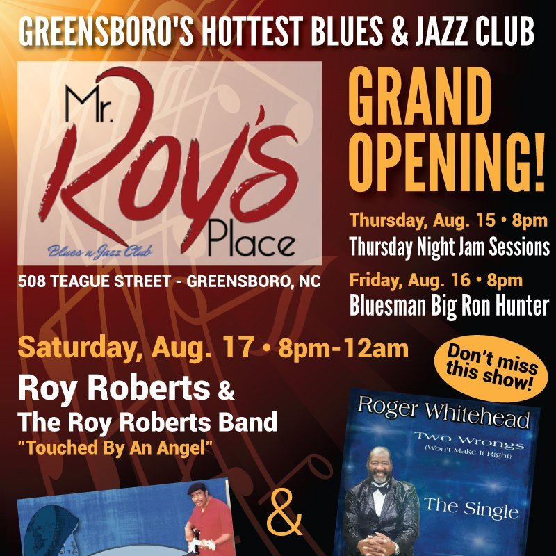 Saturday-August 17th @ 8pm  The Grand Opening Of Mr. Roy's Palce ! #TheRoyRobertsBand #RogerWhitehead 508 Teague Street #GreensboroNC  #MrRoysPlace #jazz #Blues #Soul #JamNights <br>http://pic.twitter.com/58l1A4e21z