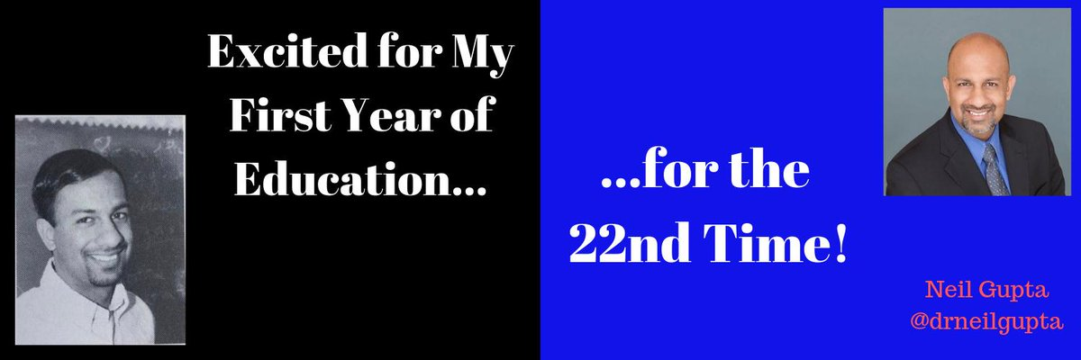 <New Post> Excited For My First Year in Education…For the 22nd Time! drneilgupta.wordpress.com/2019/08/11/exc…