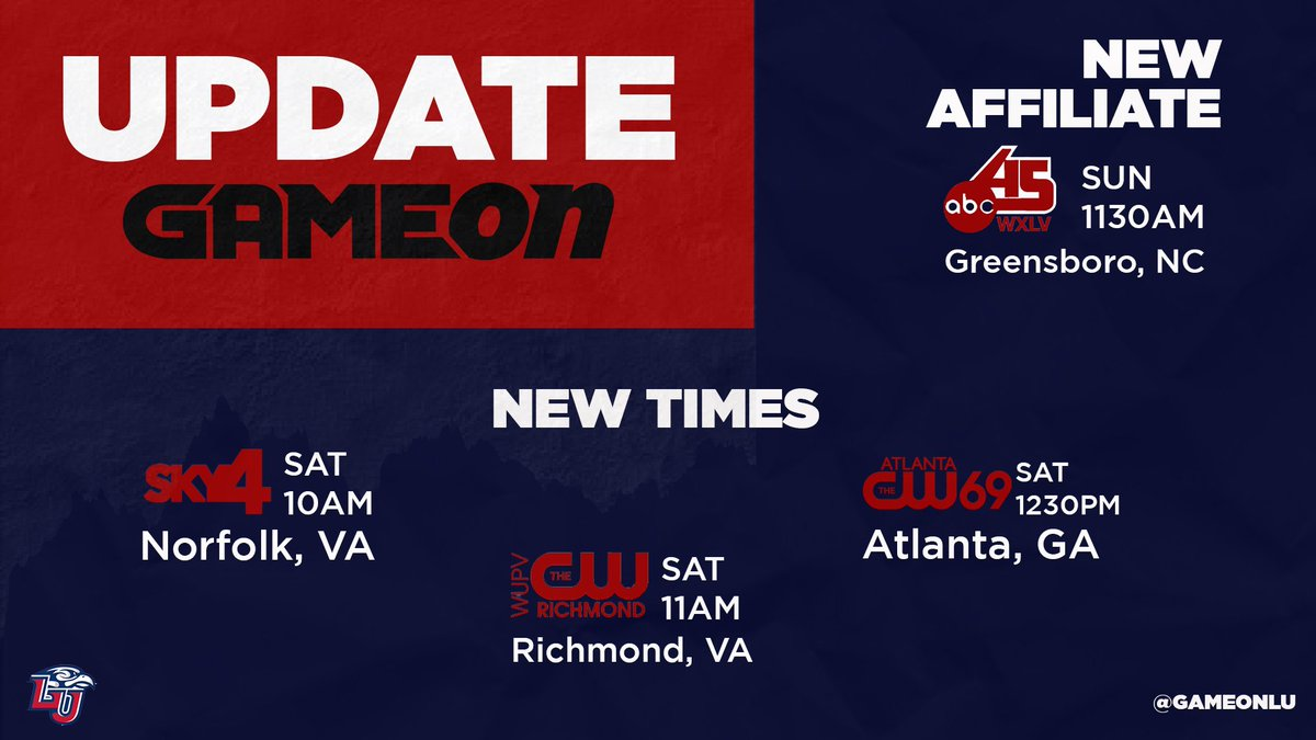 🚨UPDATE: Welcome to our new affiliate @ABC45TV along with updated times for @SKY4_TV Norfolk , WUPV Richmond, and CW69 Atlanta #gameonlu