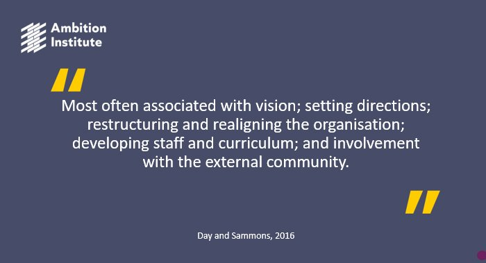 @helenamoore_ cites Day and Sammons whilst summarising the basic principles of transformational leadership. (2/4)