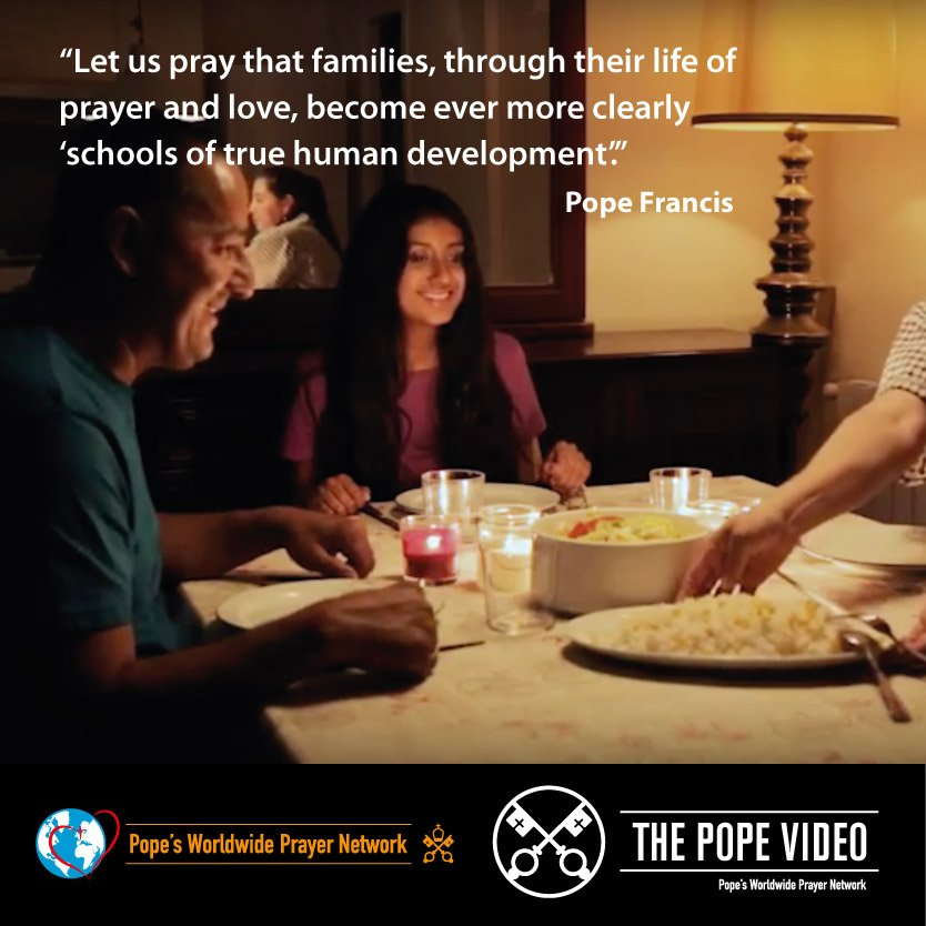 Let us reserve a special place in our family for prayer, as @Pontifex asks us #Families #ThePopeVideo